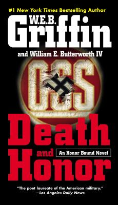 Death and Honor - Griffin, W E B, and Butterworth, William E, IV