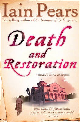 Death and Restoration - Pears, Iain