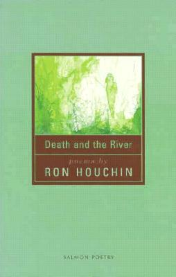 Death and the River - Houchin, Ron, and Wall, William
