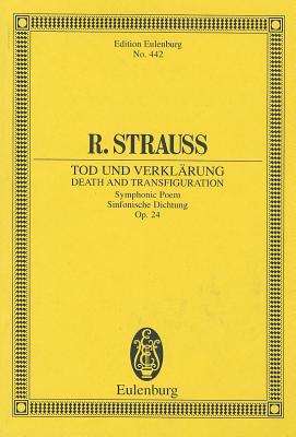Death and Transfiguration, Op. 24: Study Score - Strauss, Richard (Composer)