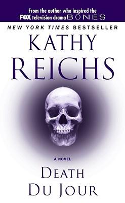 Death Du Jour - Reichs, Kathy