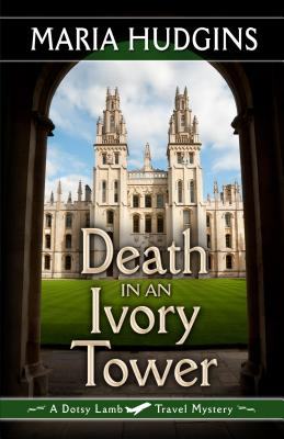 Death in an Ivory Tower - Hudgins, Maria