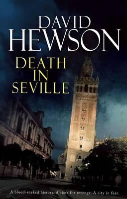 Death in Seville - Hewson, David