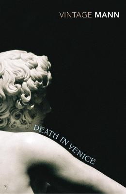 Death in Venice: And Other Stories - Mann, Thomas, and Luke, David (Translated by)