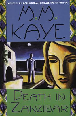 Death in Zanzibar - Kaye, M M, and Kaye