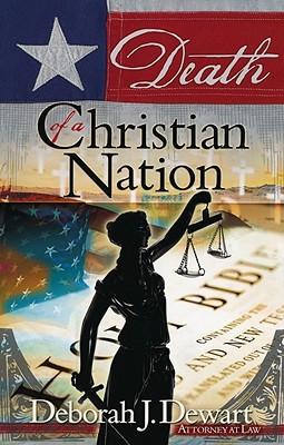 Death of a Christian Nation - Dewart, Deborah J