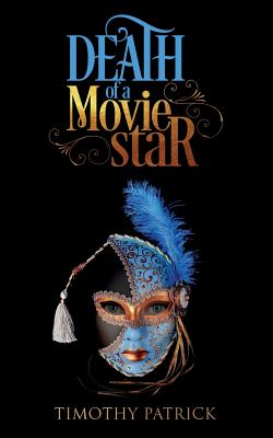 Death of a Movie Star - Patrick, Timothy