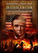 Death of a Nation - Bruce Schooley; Dinesh D'Souza