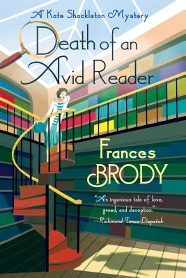 Death of an Avid Reader: A Kate Shackleton Mystery - Brody, Frances