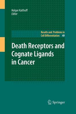 Death Receptors and Cognate Ligands in Cancer - Kalthoff, Holger (Editor)