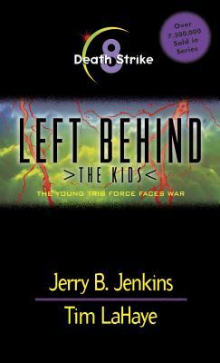 Death Strike - Jenkins, Jerry B, and LaHaye, Tim