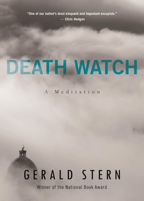 Death Watch: A View from the Tenth Decade - Stern, Gerald