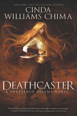 Deathcaster - Chima, Cinda Williams