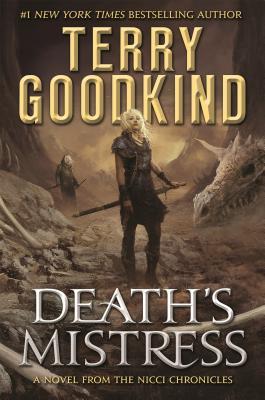 Death's Mistress - Goodkind, Terry