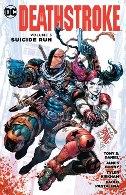 Deathstroke Vol. 3 - Daniel, Tony