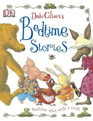 Debi Gliori's Bedtime Stories - Gliori, Debi