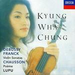 Debussy, Franck: Violin Sonatas; Chausson: Poème