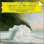 Debussy: La Mer; Images; Prélude á l'Aprés-mini d'un Faune