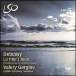 Debussy: La mer; Jeux