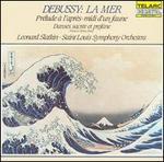 Debussy: La Mer; Prélude à l'après-midi d'un faune; Danse sacrée et profane