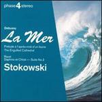 Debussy: La Mer; Prélude á l'après-midi d'un faune; The Engulfed Cathedral; Ravel: Daphnis et Chloé - Suite No. 2