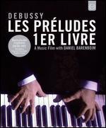 Debussy: Les Preludes 1er Livre - A Music Film with Daniel Barenboim [Blu-ray]