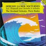 Debussy: Nocturnes; Premi?re Rhapsodie; Jeux; La Mer