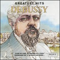 Debussy's Greatest Hits - Branford Marsalis (sax); Ensemble Wien-Berlin; Juilliard String Quartet; Paul Crossley (piano); Philippe Entremont (piano)