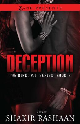 Deception: The Kink, P.I. Series - Rashaan, Shakir