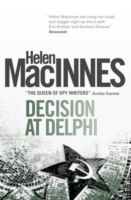 Decision at Delphi - MacInnes, Helen