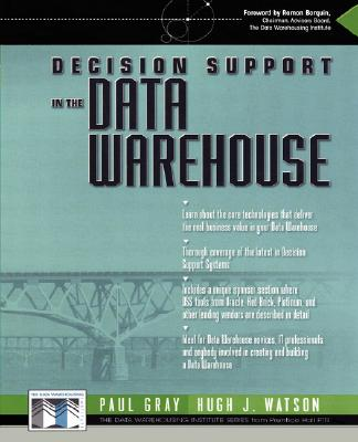 Decision Support in a Data Warehouse Environment - Watson, Hugh J, and Gray, Paul