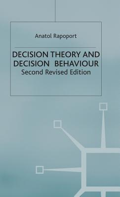 Decision Theory and Decision Behaviour - Rapoport, A.