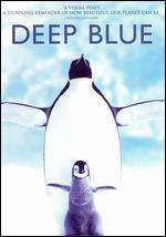 Deep Blue - Alastair Fothergill; Andy Byatt