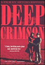 Deep Crimson - Arturo Ripstein