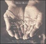 Deep River: The Spirit of Gospel Music in Jazz