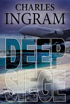Deep Siege - Ingram, Charles