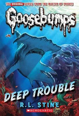 Deep Trouble - Stine, R. L.