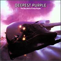 Deepest Purple: The Very Best of Deep Purple - Deep Purple