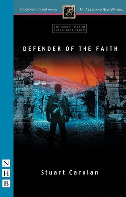 Defender of the Faith - Carolan, Stuart