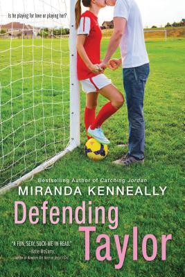 Defending Taylor - Kenneally, Miranda