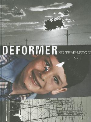 Deformer - Templeton, Ed (Photographer)