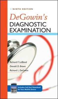 DeGowin's Diagnostic Examination - LeBlond, Richard F, Professor