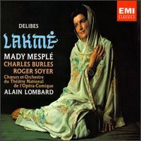 Delibes: Lakmé - Agnes Disney (vocals); Bernadette Antoine (vocals); Charles Burles (tenor); Danielle Millet (vocals);...