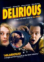 Delirious - Tom DiCillo