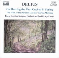 Delius: On Hearing the First Cuckoo in Spring - Royal Scottish National Orchestra; David Lloyd-Jones (conductor)