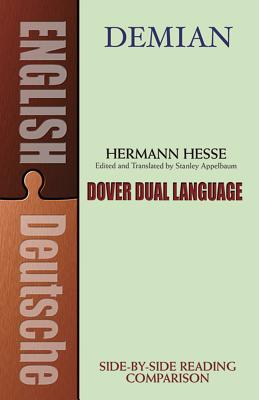 Demian: A Dual-Language Book - Hesse, Hermann, and Appelbaum, Stanley (Editor)