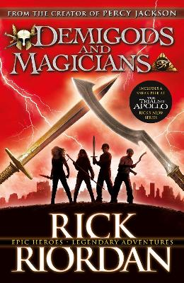 Demigods and Magicians: Three Stories from the World of Percy Jackson and the Kane Chronicles - Riordan, Rick