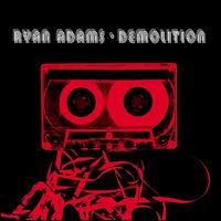 Demolition - Ryan Adams