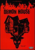 Demon House