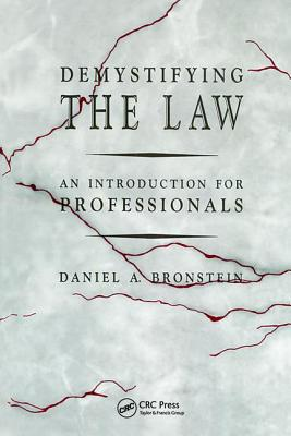 Demystifying the Law: An Introduction for Professionals - Bronstein, Daniel A